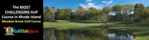 the hardest longest golf course in rhode island