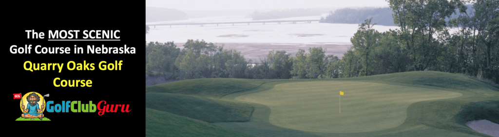 the most beautiful nicest golf course in ashland nebraska quarry oaks