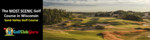 the most beautiful golf course in wisconsin sand valley golf course