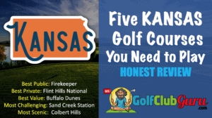 the best golf courses in kansas must play