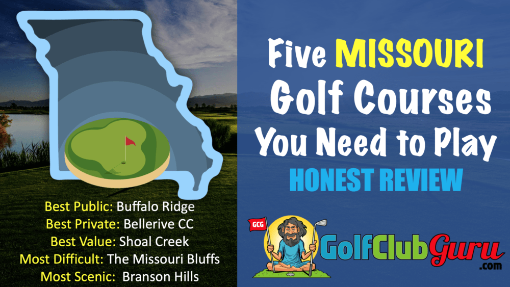 the best 5 must play golf courses in missouri MO