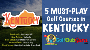 the best golf courses in the state of kentucky