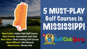 5 of the best must play golf courses in the state of mississippi MS
