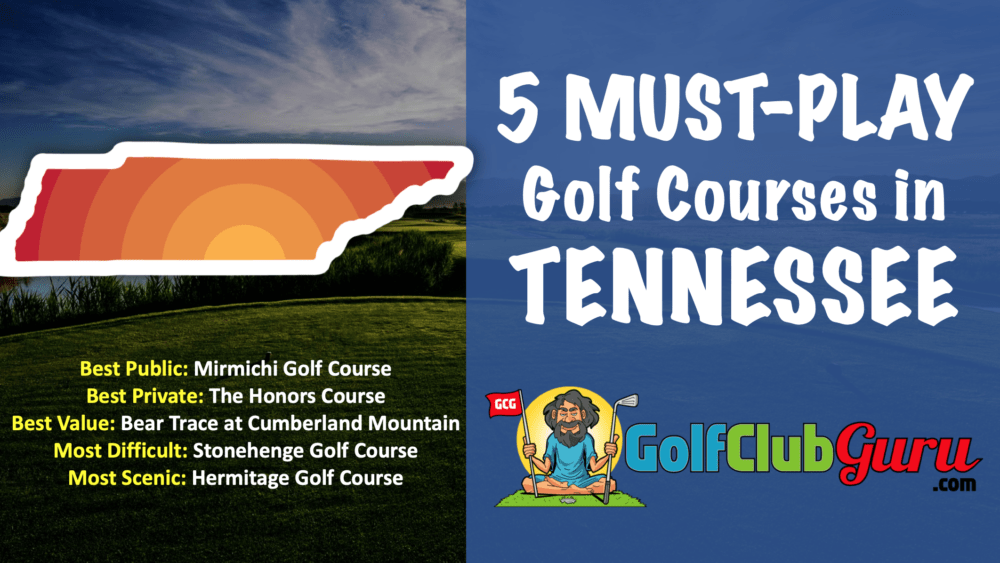 5 must play award winning golf courses in tennesee