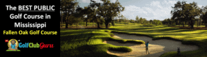 the best public golf course fallen oak golf course tee times