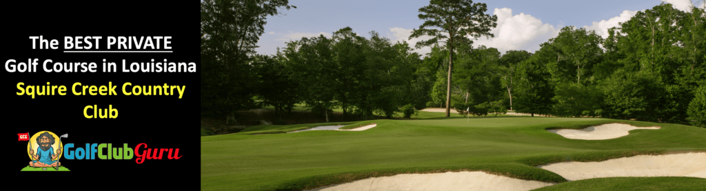 squire creek country club review louisiana
