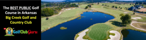 the best public golf course in arkansas big creek golf and country club