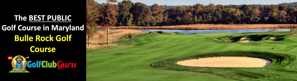 the best public golf course bulle rock golf course maryland