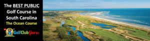 the best public golf course ocean course kiawah island