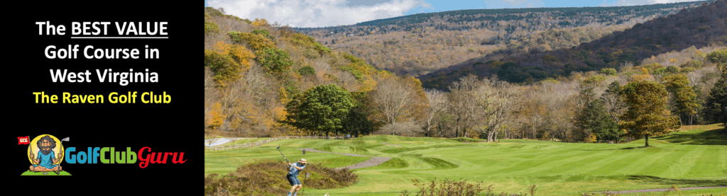 the best value bargain deal golf course to play in west virginia WV
