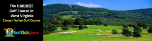the most difficult golf course in west virginia canaan valley golf course tee times