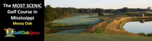 the most scenic golf course in MS mossy oak review tee times deals