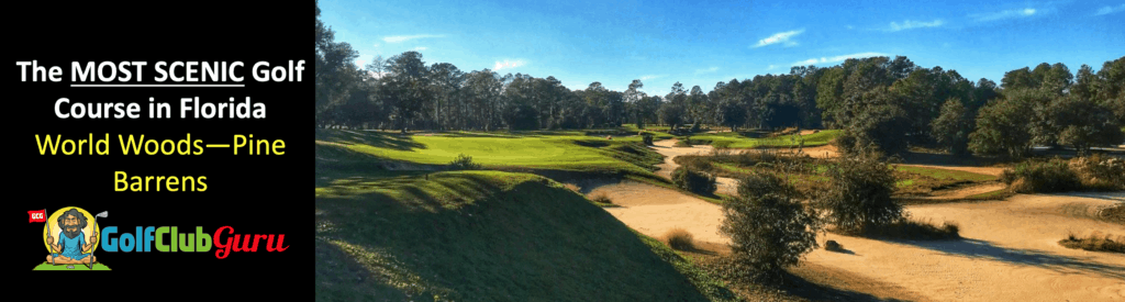 the most beautiful golf course in florida scenic worlds woods pine barrens