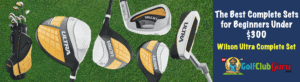 complete set of golf clubs for beginner under 300