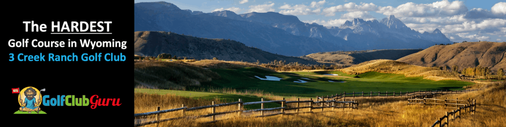 the hardest most difficult golf course in wyoming