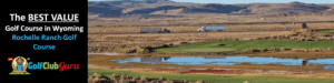 the best value bargain value golf course in wyoming