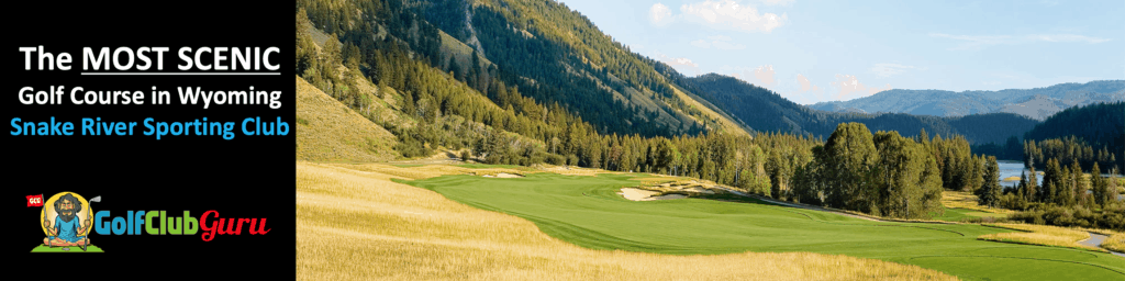 the most beautiful scenic golf course in wyoming