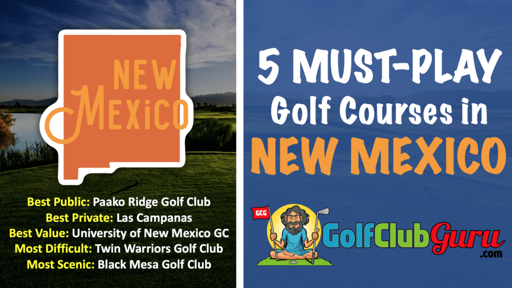 the best public private golf courses in new mexico review tee time discount