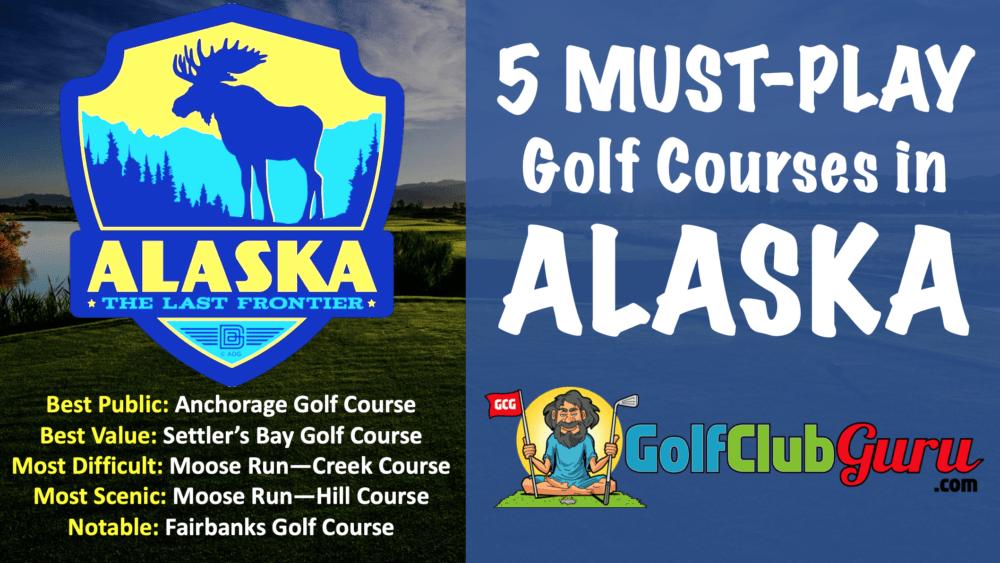 the best public golf courses in alaska