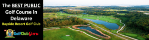bayside resort golf club in delaware golf course review pictures pros cons price