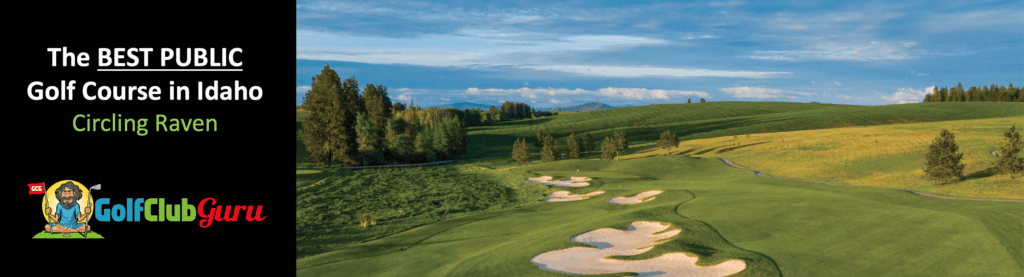 the best golf course in idaho open to the public in worley
