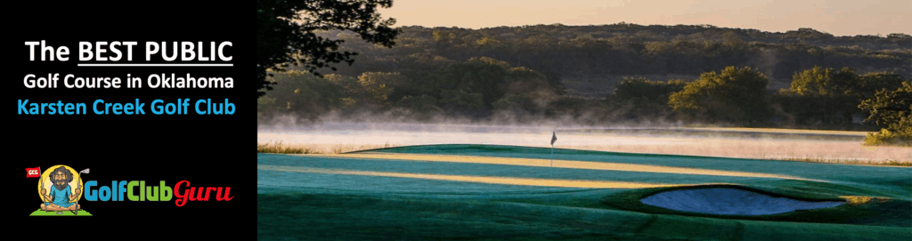 karsten creek best public golf course in oklahoma tee times