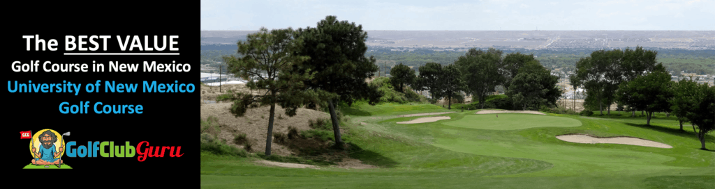 the best golf course for the money in new mexico university course championship