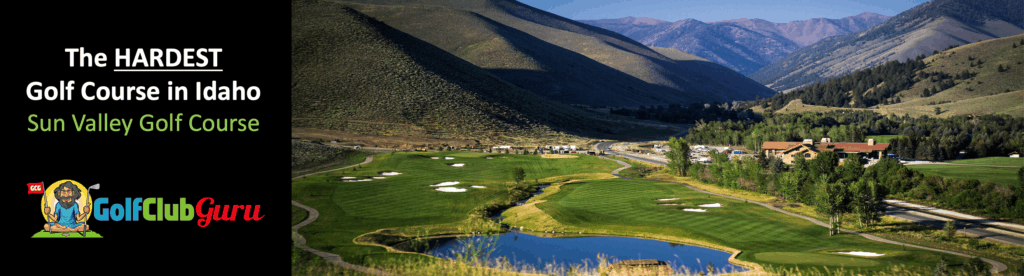 the most difficult challenging golf course in idaho in hailey