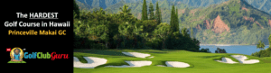 the most challenging golf course in hawaii princeville makai
