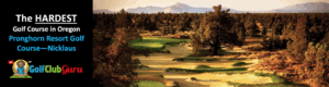 tee times for pronghorn resort hardest longest golf course in oregon