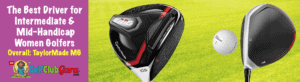 the best driver taylormade m4 for women mid handicap average intermediate skill player