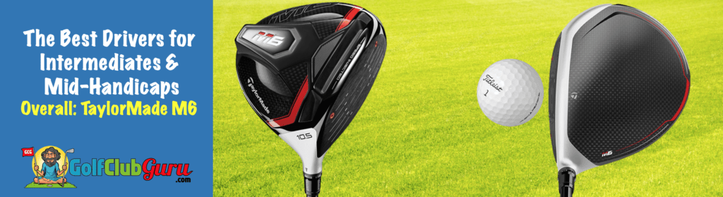 the best driver for intermediate skilled golfer
