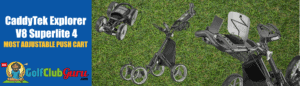 the most adjustable push cart to carry golf clubs