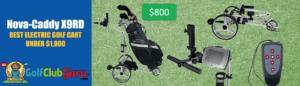 nova-caddy x9rd electric golf cart under 1000