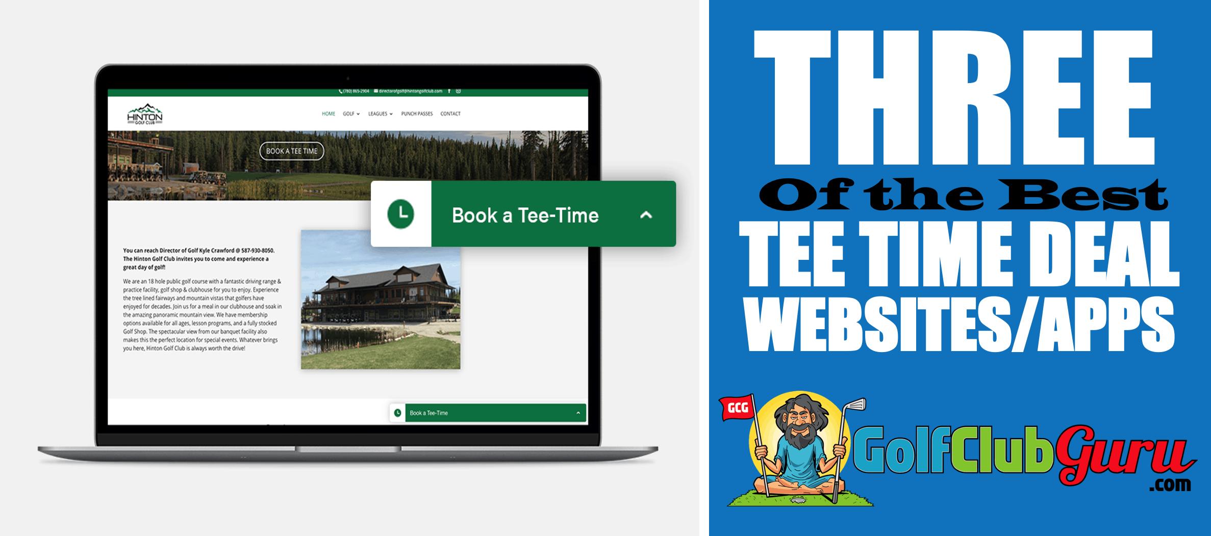 3 Best Apps Websites For Tee Time Deals Golf Club Guru