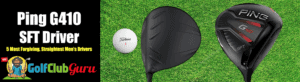 ping g410 easiest to hit driver for men