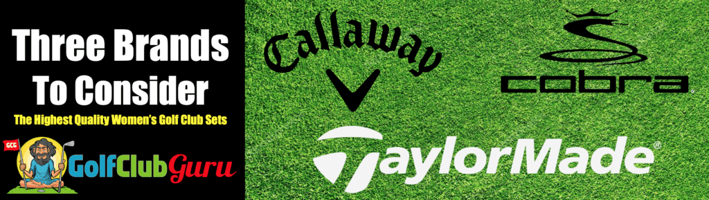 callaway vs cobra vs taylormade womens golf club differences