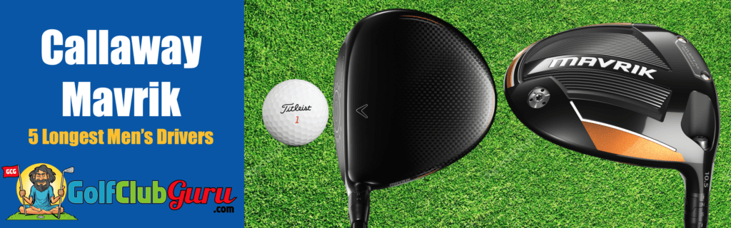 driver to add 10 20 30 yards callaway mavrik