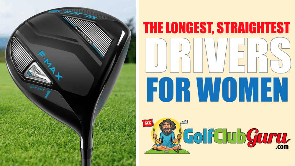the longest straightest driver for women ladies females