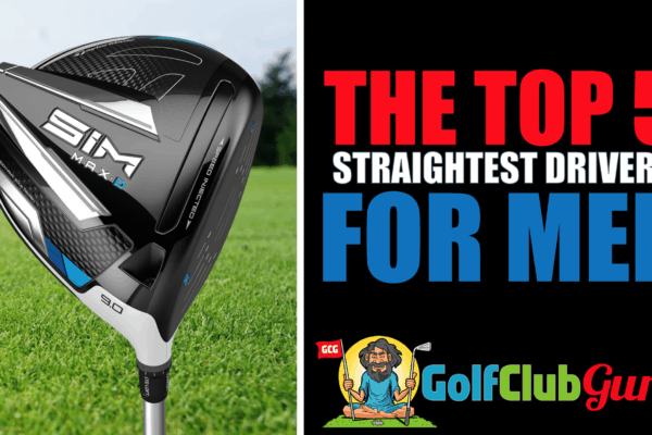 the straightest most forgiving drivers for men golfers 2021