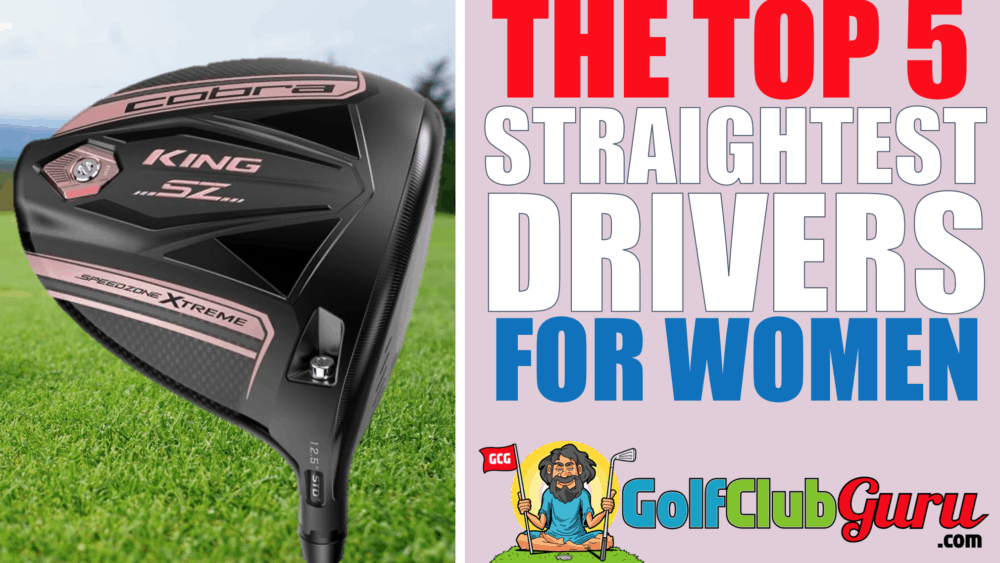 the top 5 straightest most forgiving easy to hit driver for ladies women 2020 2021