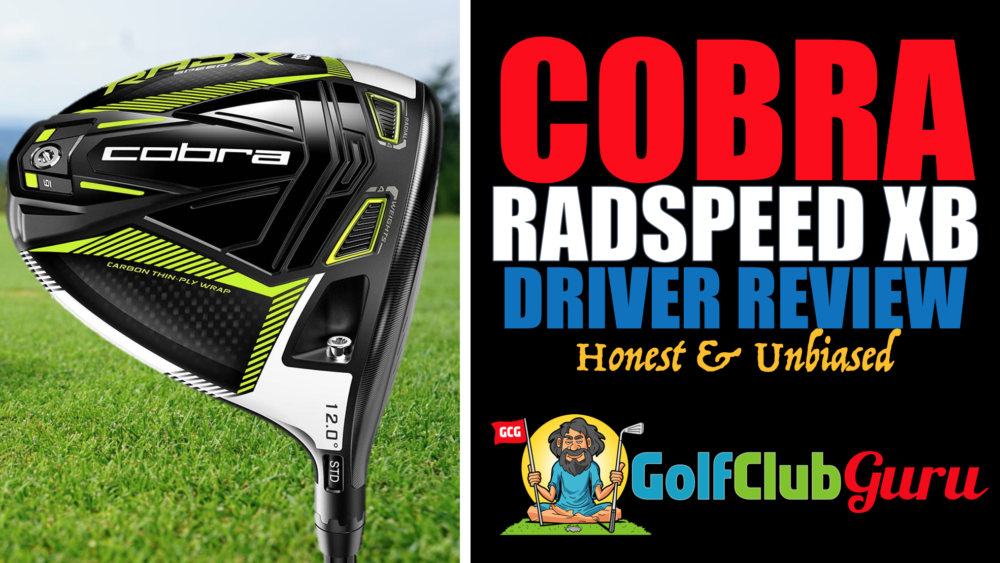 review of the cobra radspeed xb driver