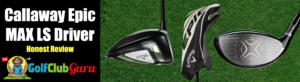 calllaway epic max ls driver golf club face pros cons price pictures