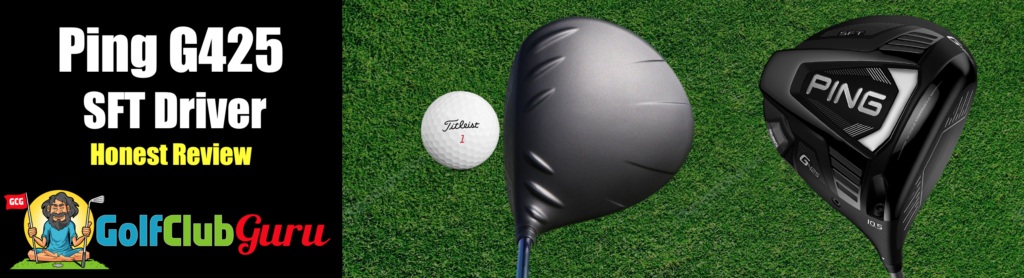 pros cons price pictures of ping g425 driver sft