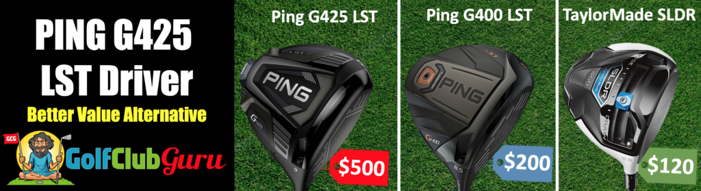 ping g425 lst vs g400 vs taylormade sldr comparison difference