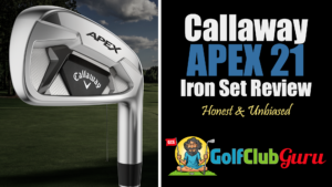 honest review of callaway apex 21 iron set 2021