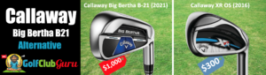 best value super game improvement irons callaway big bertha b21