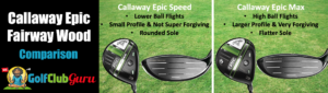 callaway epic max speed which one 3 wood