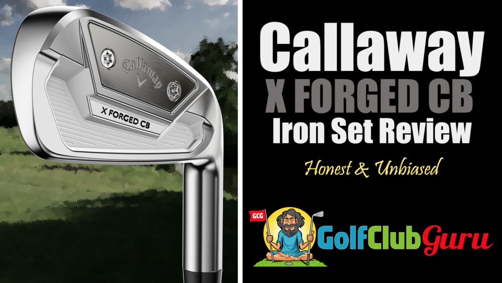 review of callaway x forged cb irons