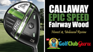callaway epic speed fairway wood review specs test lofts